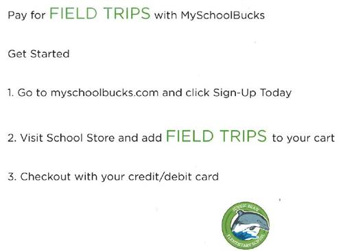 MySchoolBucks Field Trips