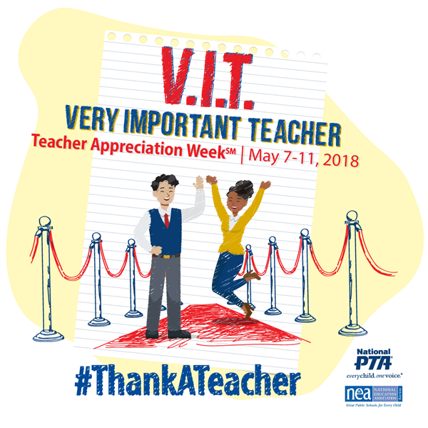 May 7—11 is Teacher Appreciation Week